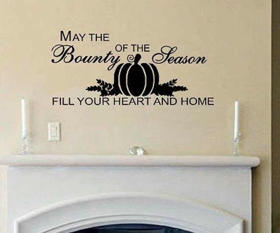 vinyl wall decal quote May The Bounty of the Season Fill Your Heart Home fall thanksgiving