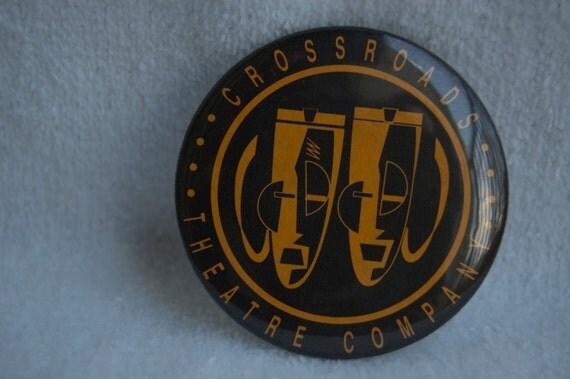 CrossRoads Theatre  Button Pinback Badge