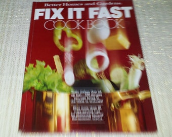 Recipes You Can Bring To the Table In Minutes Time Saving Tips Fix it Fast Hardback Cookbook c1979