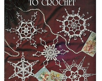 Super Snowflakes to Crochet  Pattern Book Leisure Arts Leaflet 1462