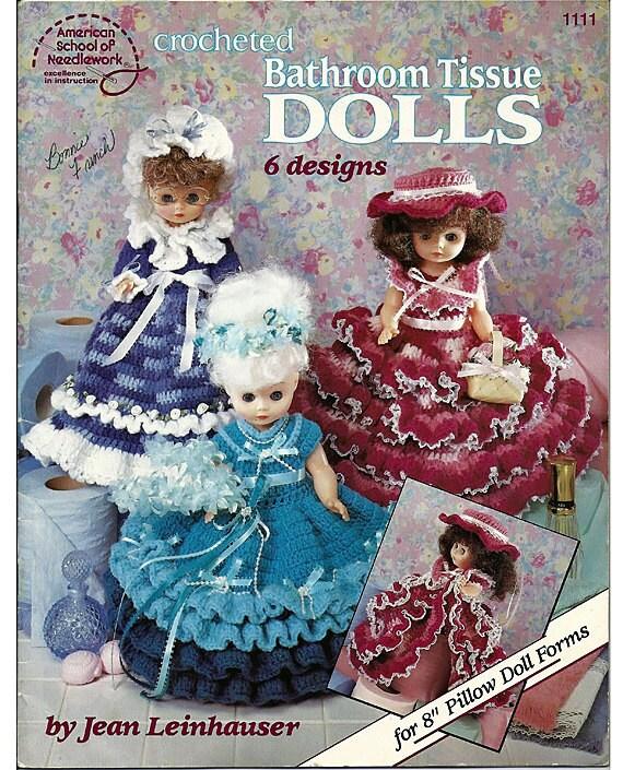 Crocheted Bathroom Tissue Dolls Crochet Pattern American