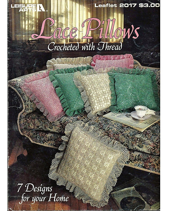 Lace Pillows Crocheted with Thread Crochet Pattern Leisure Arts 2017