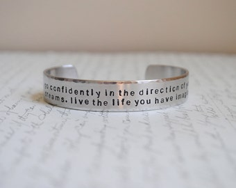 Go Confidently in the Direction of Your Dreams Hand Stamped Bracelet- Personalized Bracelet