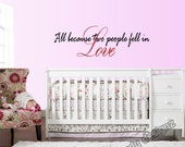 All because two people fell in Love wall quotes love decal  room wall Decor - Vinyl Decal - Wall Art Quote - Wall Sticker Lettering - Words