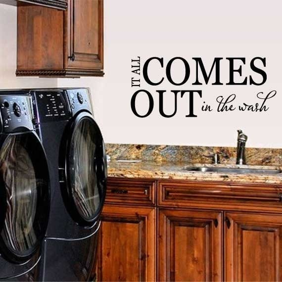 Laundry Room Vinyl Wall Decal It All Comes Out In The Wash