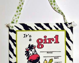 Hospital door decorations,  birth announcement, zebra painting, its a girl