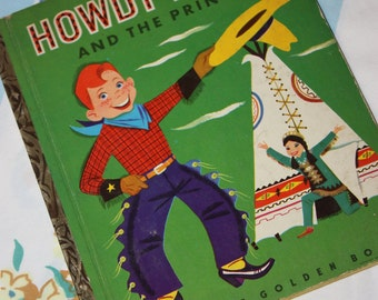 """Howdy Doody and the Princess 1952 Little Golden Book - """"A"""" edition"""