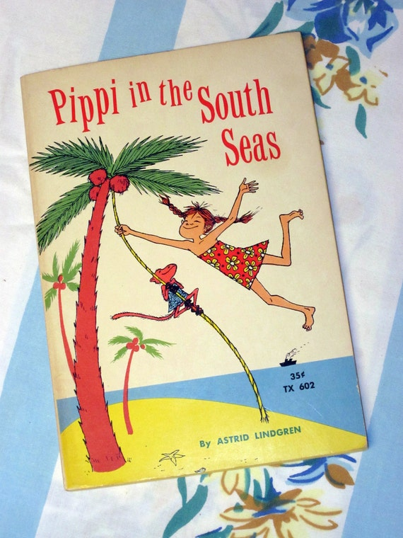 Pippi In The South Seas 1964 1st printing - By Astrid Lindgren