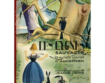 SWANS, French, Illustrated Children's Book, Glorious Color, Lovely! Vintage 1945, Les CYGNES SAUVAGES