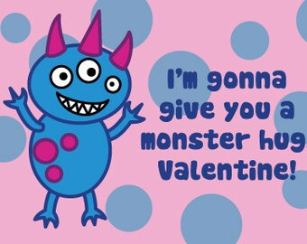 Cute Monster Valentine's Day Card: I'm gonna give you a monster hug, Valentine