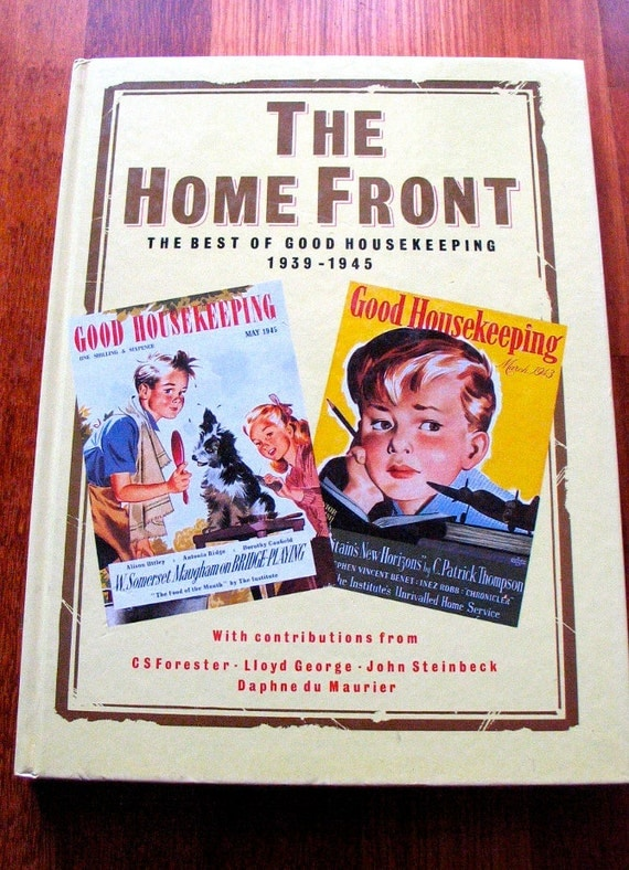 Best of Good Housekeeping 1939 to 1945 - The Home Front Book