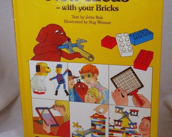 LAST CHANCE SALE Vintage Official Lego Book New Ideas With Your Bricks By Jette Bak Illustrated by Stig Weimar 1987