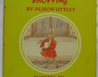 Vintage Childrens Book - Hare Goes Shopping by Alison Uttley First Edition - Collins, London 1965
