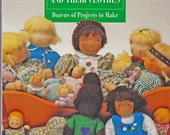Doll Making Book: Baby Dolls and Their Clothes - Waldorf Style Dolls - Dozens of Projects to Make - Knitted Doll Patterns - Plush Animals