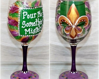 Pour-Me-Somethin'-Mister Mardi Gras Wine Glass