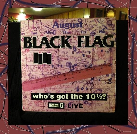 "Black Flag ""Who's Got the 10 1/2"" / Vinyl Record / LP / 1986"