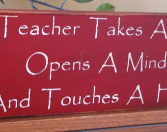 A Teacher Takes A Hand And Touches A Heart Primitive Wooden Teacher Sign