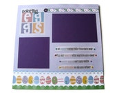 Easter Eggs 12 x 12 Premade Scrapbook Page - Purple, Coloring Eggs, Easter Scrapbook Page