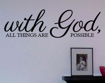 With God all things are possible vinyl wall art decal