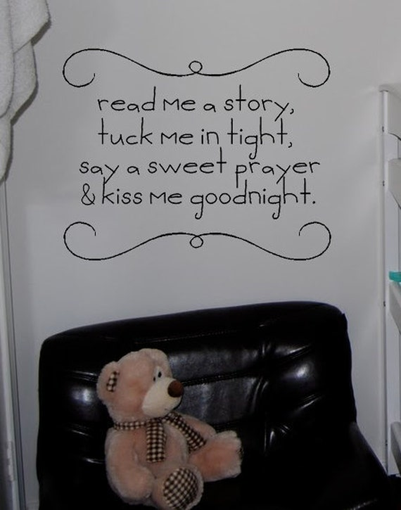 Read Me A Story, Tuck Me In ight, Say A Sweet Prayer & Kiss Me Goodnight Vinyl Wall Art Decal
