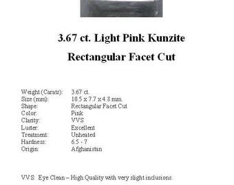 KUNZITE - Gorgeous Pale Pink  3.67 Carat Kunzite GemStone in a Beautiful Faceted Rectangle Cut...