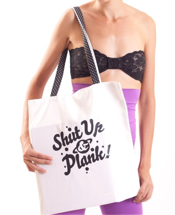 White Print Canvas Tote Bag Shut up and Plank ON SALE