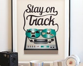Stay On Track. Music Poster. Retro Poster. Music Art. Typography Poster. Quote Art. Recording Studio. Kitchen Art. Digital Print. Vintage.