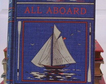 OLIVER OPTIC All Aboard or Life on the Lake  1905