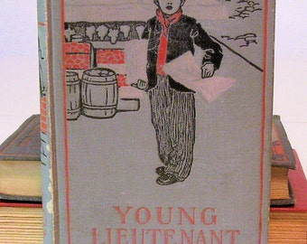 OLIVER OPTIC Young Lieutenant, or The Adventures of an Army Officer  1908