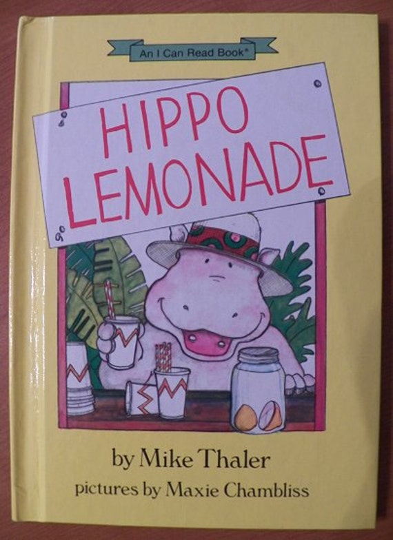1986 First Edition HIPPO LEMONADE by Mike Thaler..Hardcover..Illustrated by Maxie Chambliss