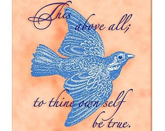 To thine own self be true… Shakespeare quote art print