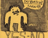 Will You Marry Me Sasquatch