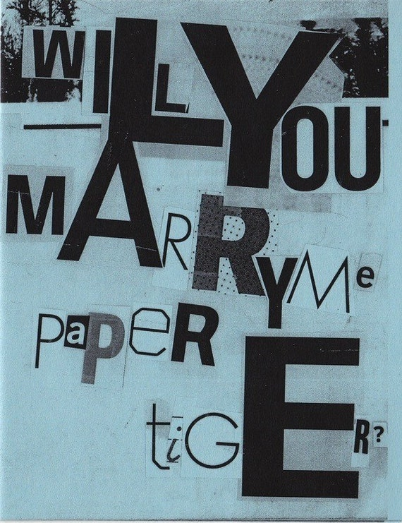 Will You Marry Me Paper Tiger (Unsent)