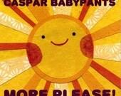 Caspar Babypants, More Please