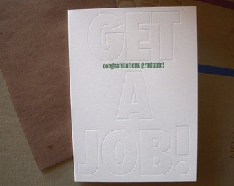 SALE 50% OFF letterpress congratulations graduate! get a job! greeting card graduation