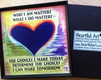 Who I AM Matters 3x3 MAGNET Inspirational Words Motivational Affirmations Heartful Art by Raphaella Vaisseau