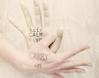 Keep calm and carry on hands, Keep calm Print, Keep calm parody, hands photography, Carry on print, Keep calm