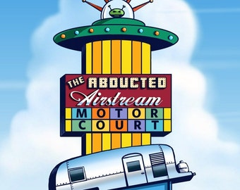 "Abducted Airstream 8"" x 10"" Whimsical Googie Sign Art Print- Retro Wall Decor"