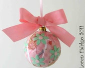 Lovely Decoupaged Collage Christmas Ball Ornament in Pink and Green