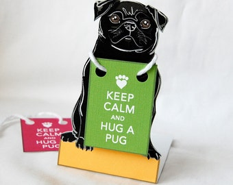 Keep Calm Black Pug - Desk Decor Paper Doll