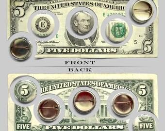 Five Dollar Money Buttons