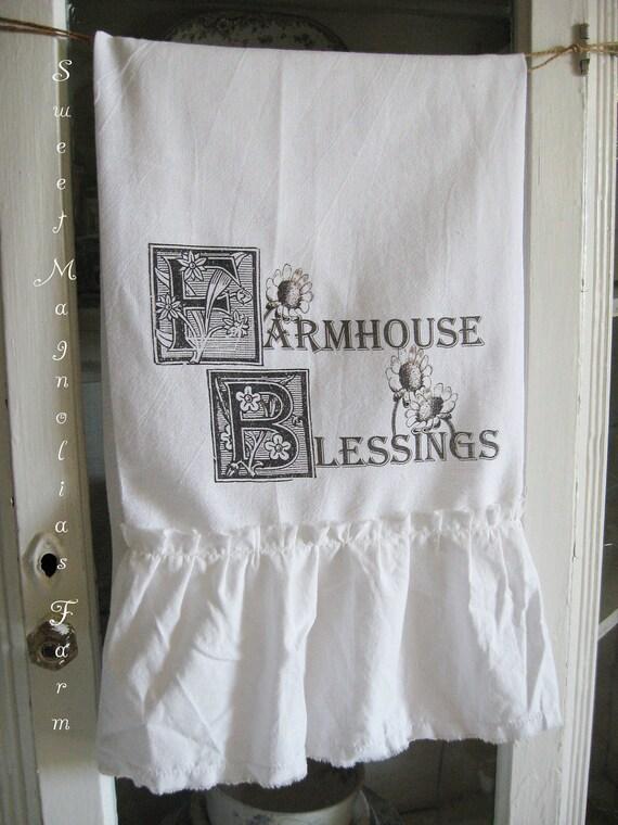 Flour Sack Kitchen Towel .Farmhouse Blessings ...for your Home, Farmhouse or Cottage