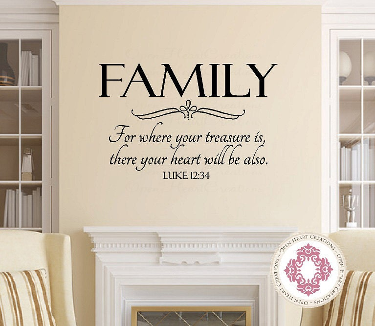 Family Quotes Scripture: Family Wall Decal For Where Your Treasure Is Luke 12 34