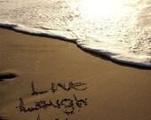 Live, Laugh, Love - Written in the Sand Photography Beach Nautical Brown Mocha Cream Fine Art Lustre Print - 8x10 Photograph
