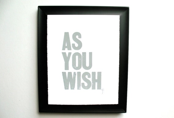 LETTERPRESS PRINT - As you wish GREY typography poster 8x10 Valentines day print