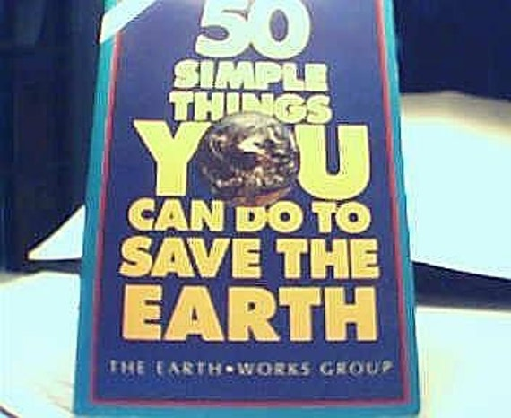 Book Vintage Book. NEW. 1989, 50 Simple Things YOU Can Do To Save The Earth