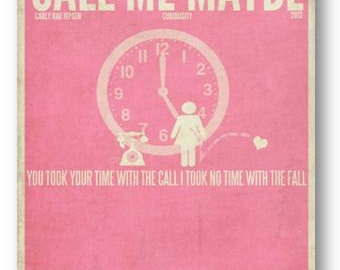 Call Me Maybe / Carly Rae Jepsen / Lyric / DIGITAL Minimalist Typography Poster / Printable