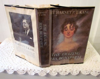 vintage book, The Amazing Mrs. Bonaparte by Harnett T. Kane, a 1963 First Edition HC DJ