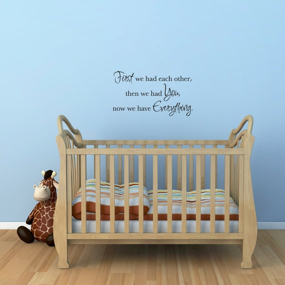 First we had each other Wall Decal - Quote Wall Art - Medium