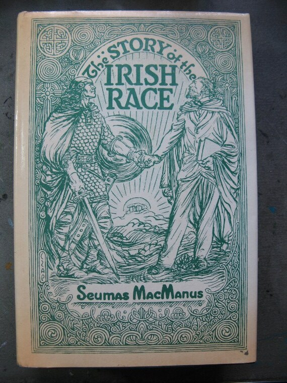 The STORY of the IRISH RACE by Seumas MacManus, 1973 Hardback with Dustjacket, History Book, Ireland, Celtic